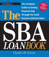 The SBA Loan Book : The Complete Guide to Getting Financial Help Through the Small Business Administration