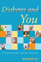 Diabetes and You : A Comprehensive, Holistic Approach
