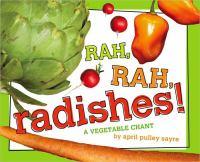Rah, Rah, Radishes!: A Vegetable Chant