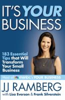 It's Your Business : 183 Essential Tips That Will Transform Your Small Business