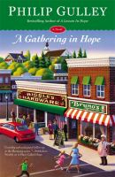 A Gathering in Hope : A Novel