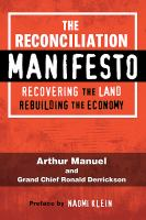 The reconciliation manifesto : recovering the land, rebuilding the economy