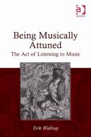 Being musically attuned : the act of listening to music