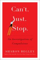 Can't Just Stop:  An Investigation of Compulsions