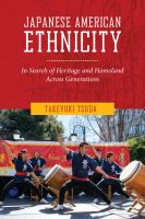Japanese American ethnicity : in search of heritage and homeland across generations