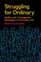 Struggling for ordinary: media and transgender belonging in everyday life