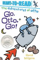 Go, Otto, Go!