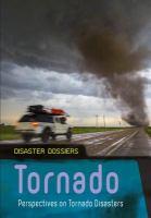 Tornado: Perspectives on Tornado Disasters