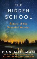 The Hidden School : A Peaceful Warrior Adventure