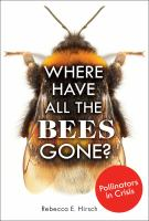 Where Have All the Bees Gone?—Rebecca E. Hirsch