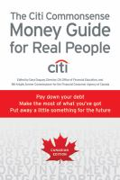 The Citi commonsense money guide for real people : pay down your debt, make the most of what you've got, put away a little something for the future