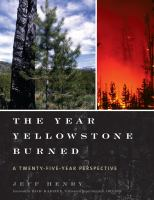The Year Yellowstone Burned : A Twenty-Five-Year Perspective