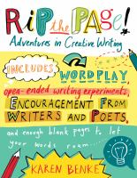 Rip the Page! : Adventures in Creative Writing