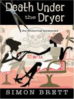 Death Under the Dryer:  A Fethering Mystery