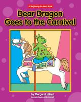 Dear Dragon Goes to the Carnival