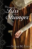 The Kiss of a Stranger: A Novel