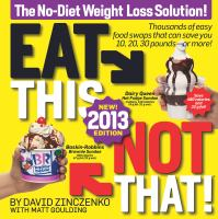 Eat This, Not That! 2013 : The No-Diet Weight Loss Solution
