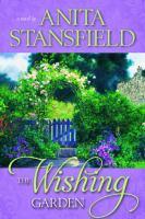 The Wishing Garden: A Novel