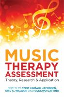 Music Therapy Assessment Theory, Research and Application