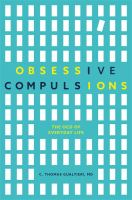 Obsessive compulsions : the OCD traits of everyday life