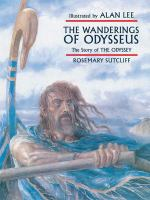 The Wanderings of Odysseus : The Story of the Odyssey
