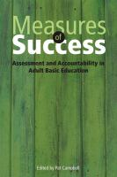 Measures of success : assessment and accountability in adult basic education