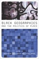 Black geographies and the politics of place