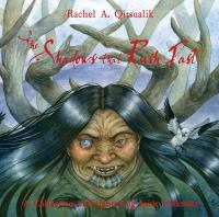 The Shadows that Rush Past: A Collection of Frightening Inuit Folktales