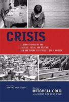 Crisis : 40 stories revealing the personal, social, and religious pain and trauma of growing up gay