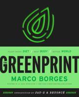 Greenprint:  plant-based diet, better body, better planet
