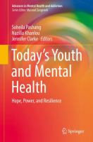 Today's youth and mental health : hope, power, and resilience