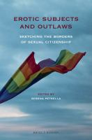 Erotic subjects and outlaws : sketching the borders of sexual citizenship
