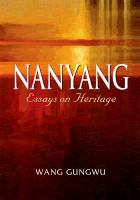 Nanyang : essays on heritage